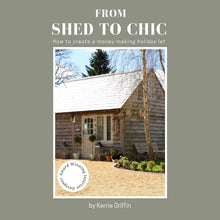 Load image into Gallery viewer, From Shed To Chic Paperback Book by Kerrie Griffin