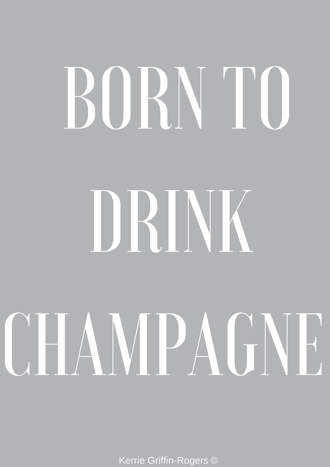 Framed Print - Born to drink champagne