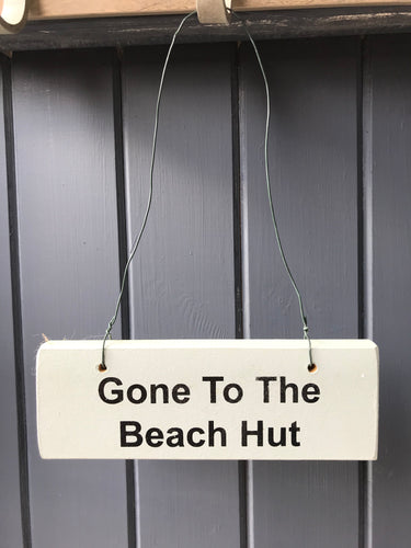 Gone To The Beach Hut House Sign