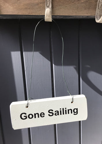 Gone Sailing House Sign