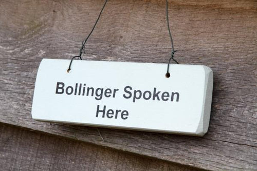'Bollinger Spoken Here' Wooden Sign