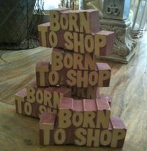 Load image into Gallery viewer, Mini Wooden East Of India'Born to shop' sign