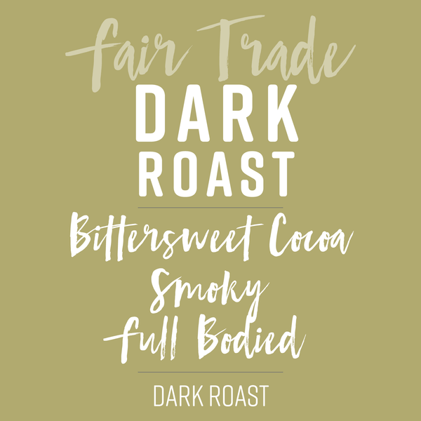 Dark Roast Coffee - Fundraiser