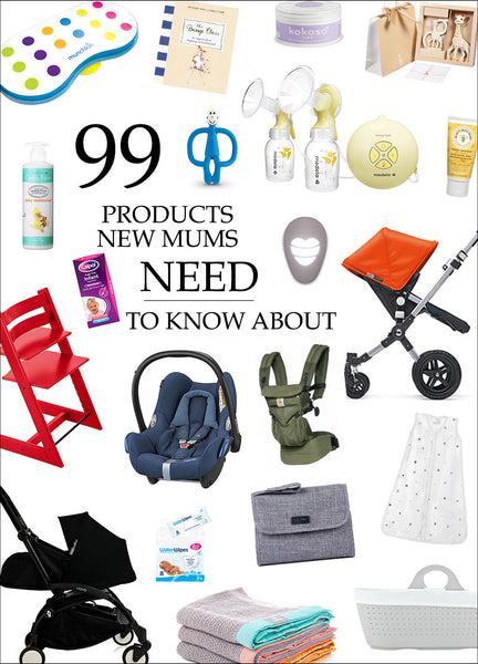 99 Products Recommended by New Mums