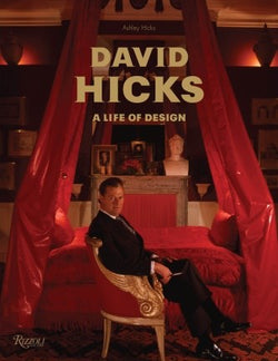 David Hicks - A Life of Design