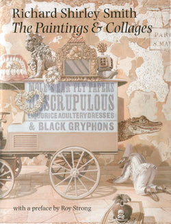 Art Books - Richard Shirley Smith: The Paintings and Collages