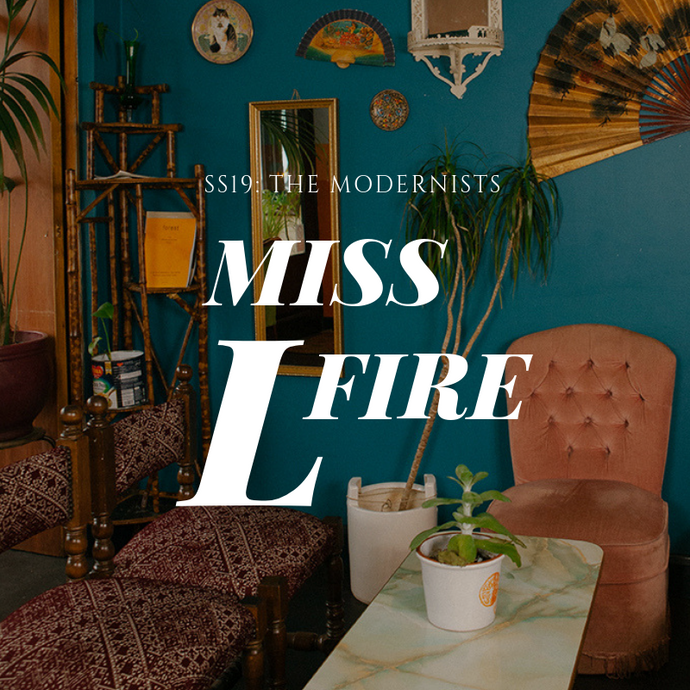 Miss L Fire: The Modernists
