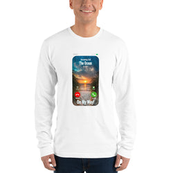 Long sleeve t-shirt  The Ocean is calling On My Way