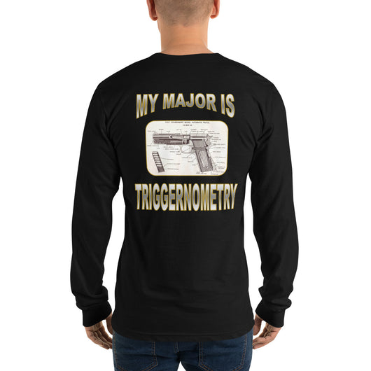 Long sleeve t-shirt   My Major is TRIGGERNOMETRY