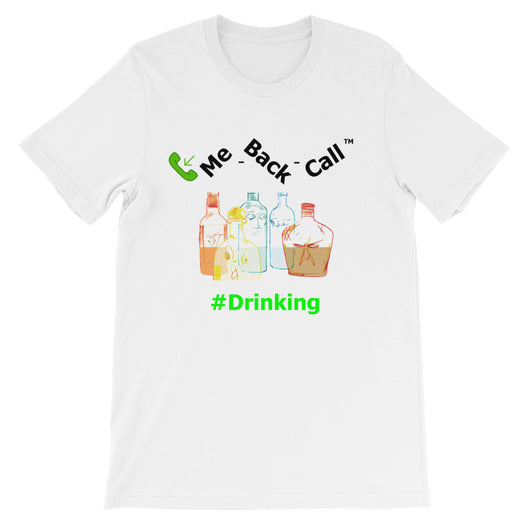 Unisex short sleeve t-shirt #Drinking 2
