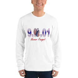 Long sleeve t-shirt 9.11.01 Never Forget