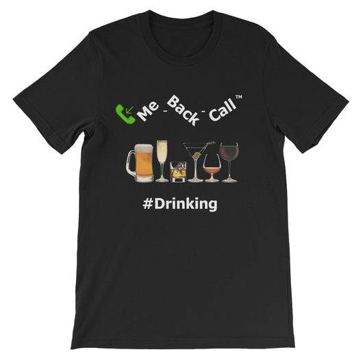 Unisex short sleeve t-shirt #Drinking 1