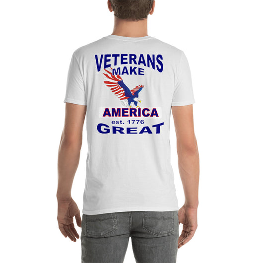 Short-Sleeve Unisex T-Shirt  VETERANS Make AMERICA Great