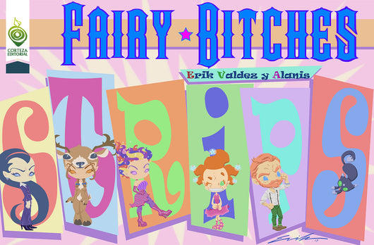 Fairy Bitches Vol. 3 STRIPS