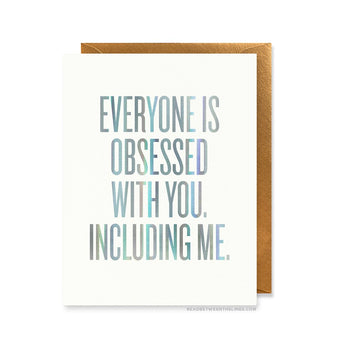 Everyone is Obsessed Card