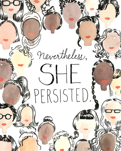Nevertheless, She Persisted 8x10 Print