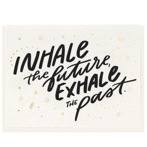 Inhale the Future Card