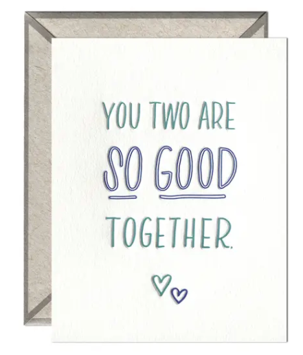 So Good Together Greeting Card