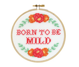 Born to Be Mild DIY Cross Stitch Kit