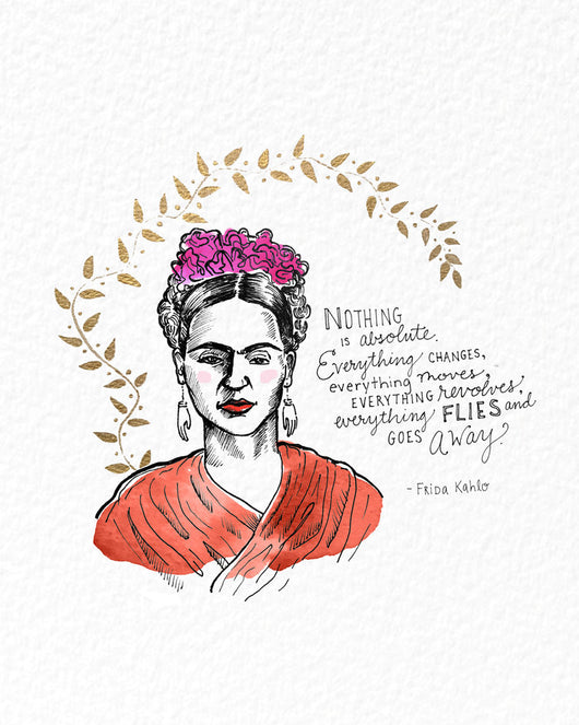 That's What She Said Frida Kahlo 8x10 Print