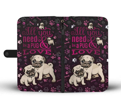 All You Need Is A Pug And Love - Custom Made RFID-Blocking Wallet Case
