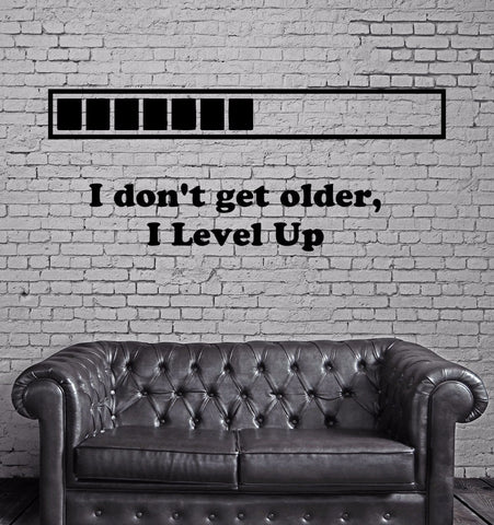 """I DON'T GET OLDER I LEVEL UP"" Wall Decal Retro Gamer"