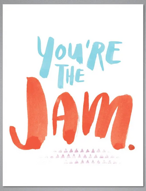 Greeting Card - You're the Jam
