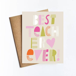 Greeting Card - Best Teacher Ever