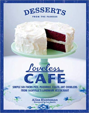 Loveless Cafe Desserts Cookbook