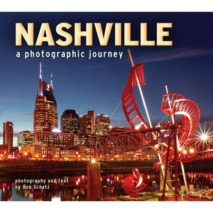 Nashville: A Photographic Journey