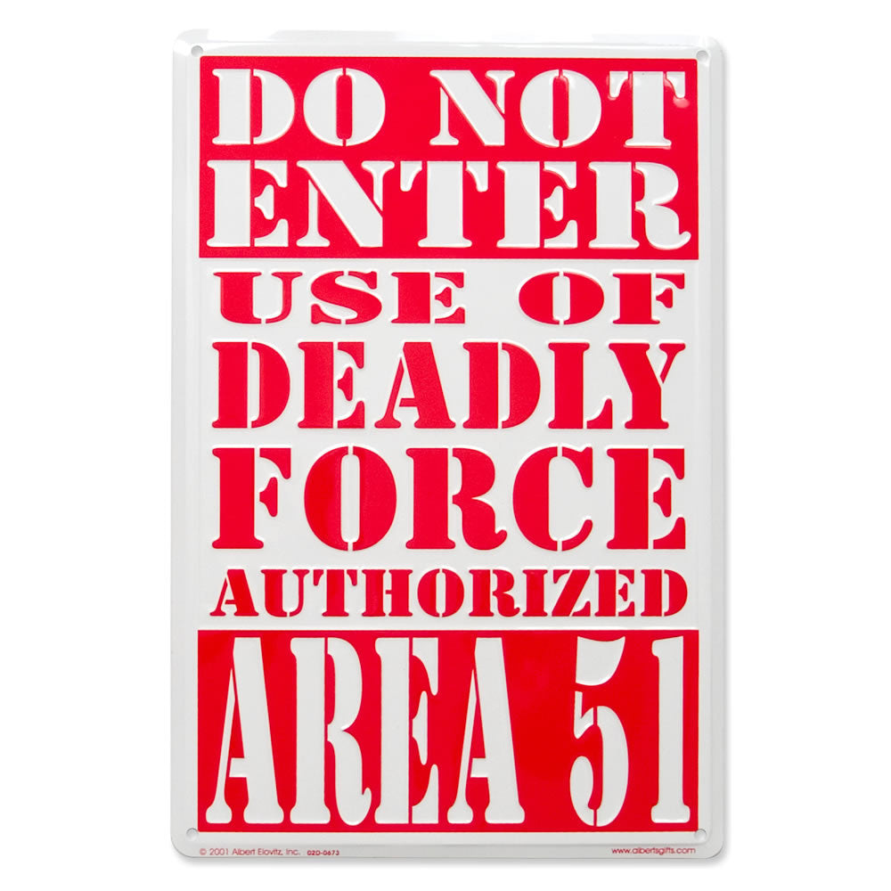 Area 51 Do Not Enter Embossed Metal Sign