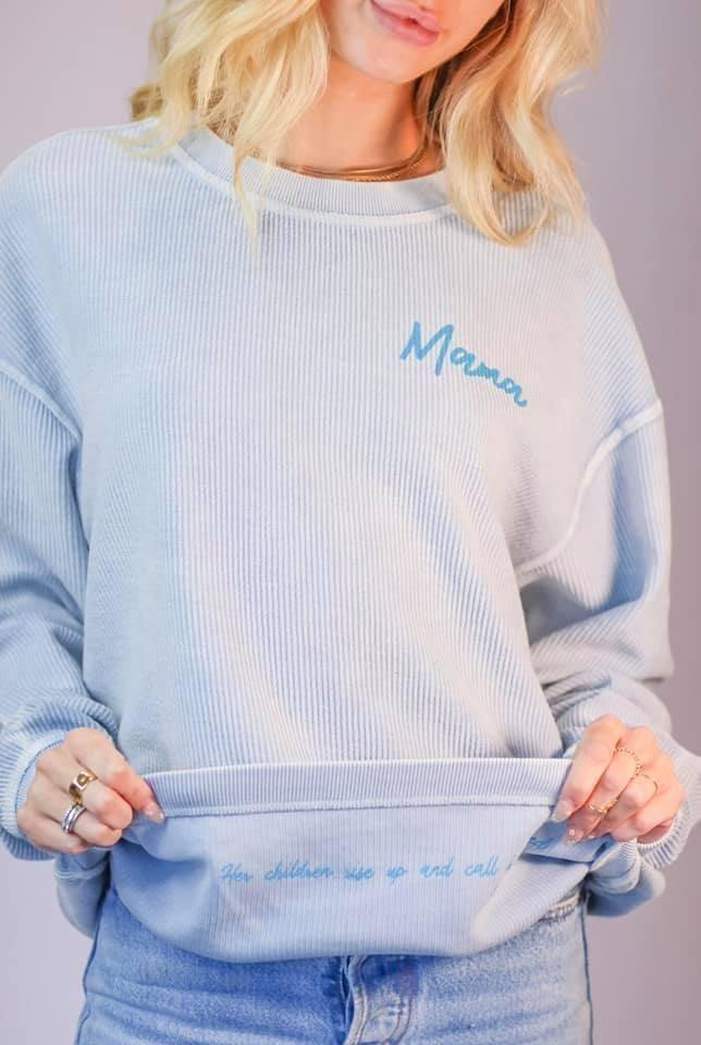 THE LIGHT BLONDE MAMA BLUE SWEATSHIRT