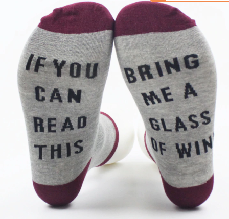 Wine Lover Socks - If you can read this bring me a wine