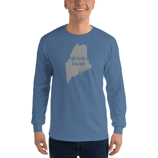 Drink Local Maine - Long Sleeve T-Shirt