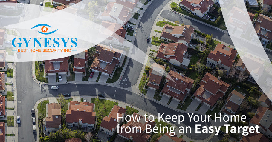 How to Keep Your Home from Being an Easy Target