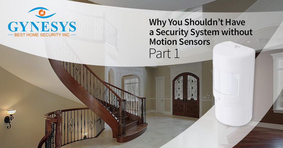 Why You Shouldn't Have A Security System Without Motion Sensors, Part 1