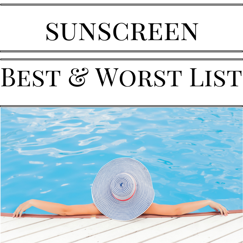 The Best (and Worst) Sunscreen Quick Reference