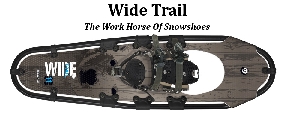 Wide Trail Snowshoe for Forestry, Mining,Outdoor Pursuits