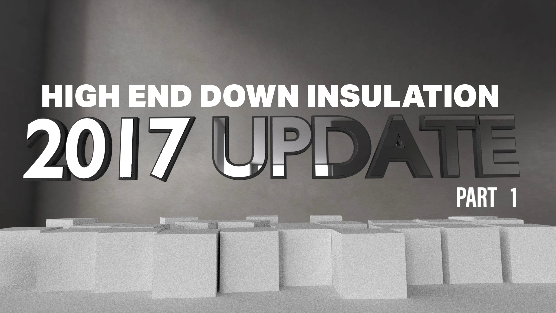 HIGH END DOWN INSULATION - FALL 2017 PRODUCT UPDATES