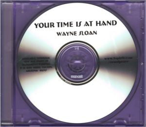 YOUR TIME IS AT HAND CD