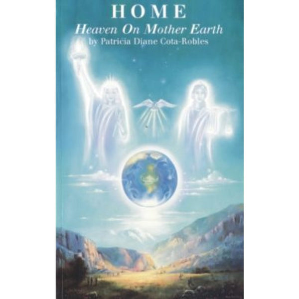 HOME Heaven On Mother Earth Book
