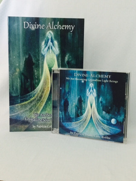 Divine Alchemy . . . Crystalline Solar Light Beings Book & CD Set