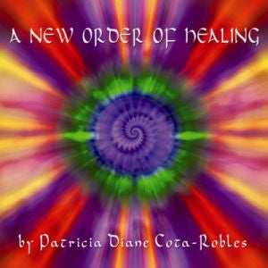 A New Order of Healing CD
