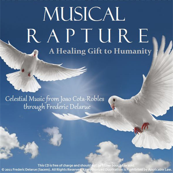 Musical Rapture - A Healing Gift for Humanity