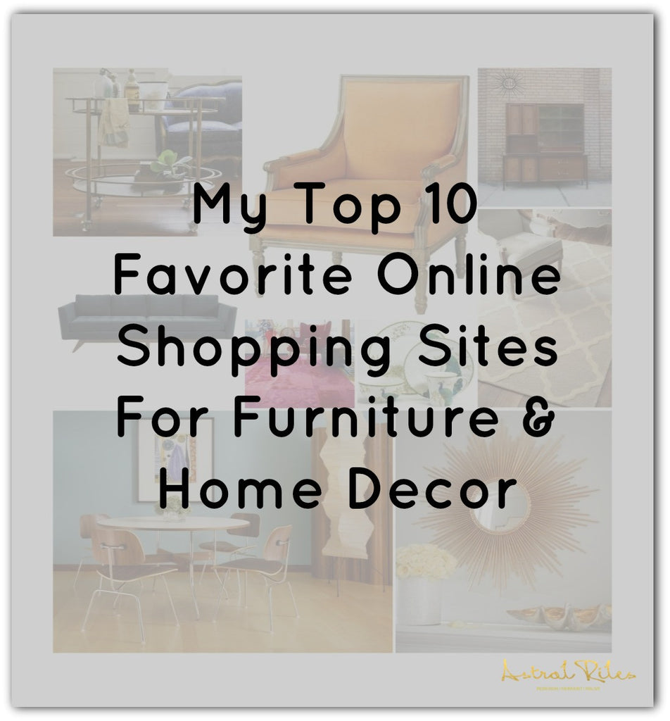 My Top 10 Favorite Online Shopping Sites For Home Decor