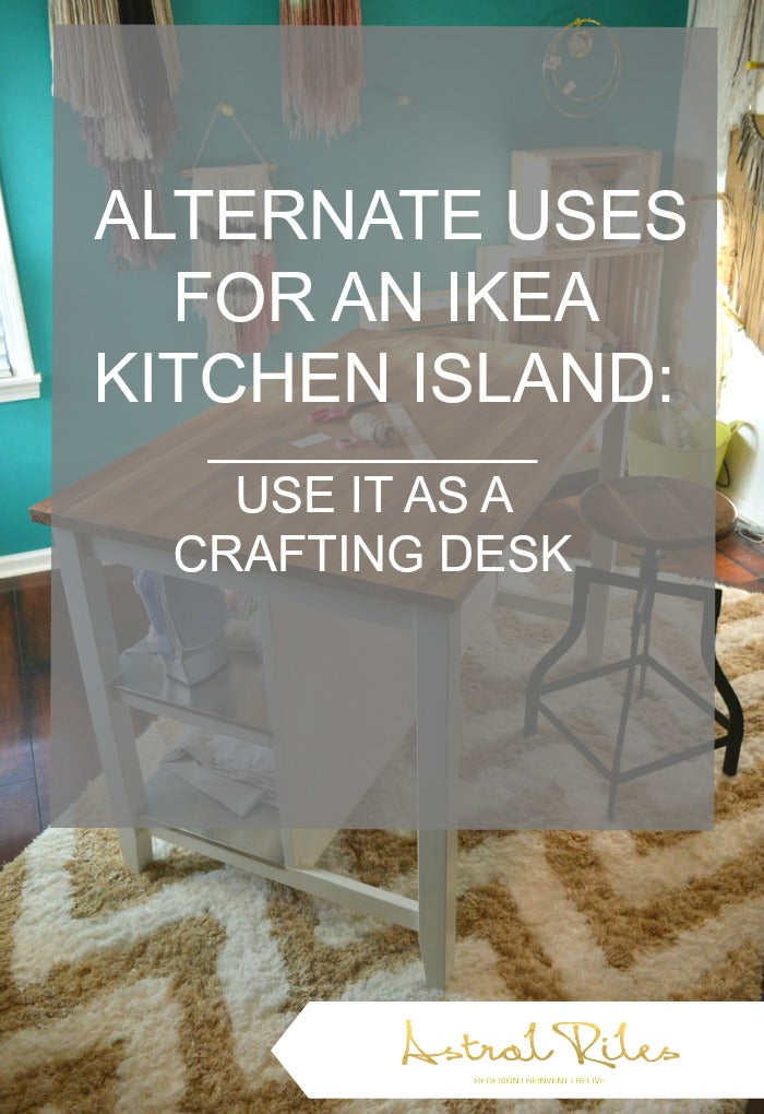PINTEREST - kitchen island as craft desk on astralriles
