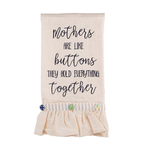 Mothers are Like Buttons Tea Towel