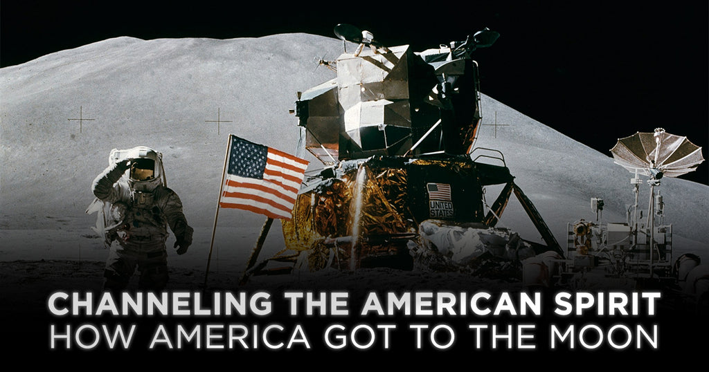 Channeling the American Spirit - How America Got to the Moon