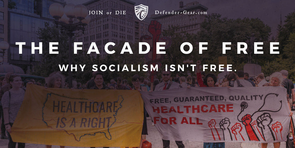 The Facade of Free - Why Socialism Isn't Free.