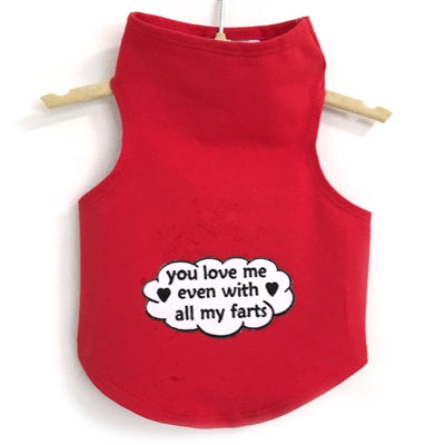 Daisy & Lucy You Love Me Even With All My Farts Dog Tank-Paws & Purrs Barkery & Boutique